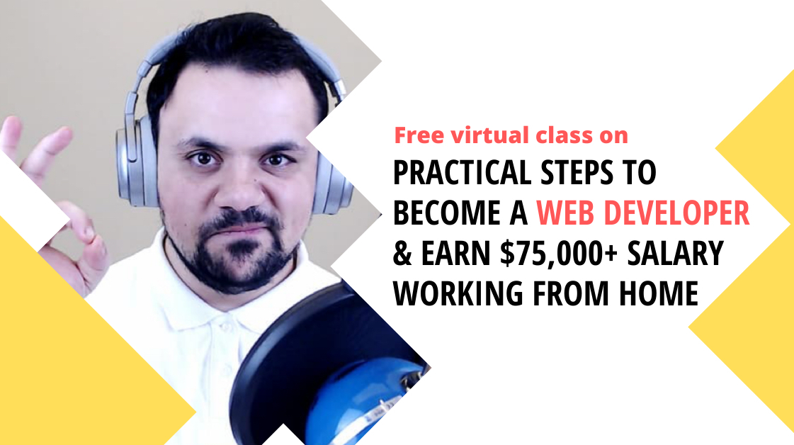 Practical steps to become a web developer & earn $75,000+ salary working from home