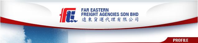 Far Eastern Freight Agencies Sdn Bhd