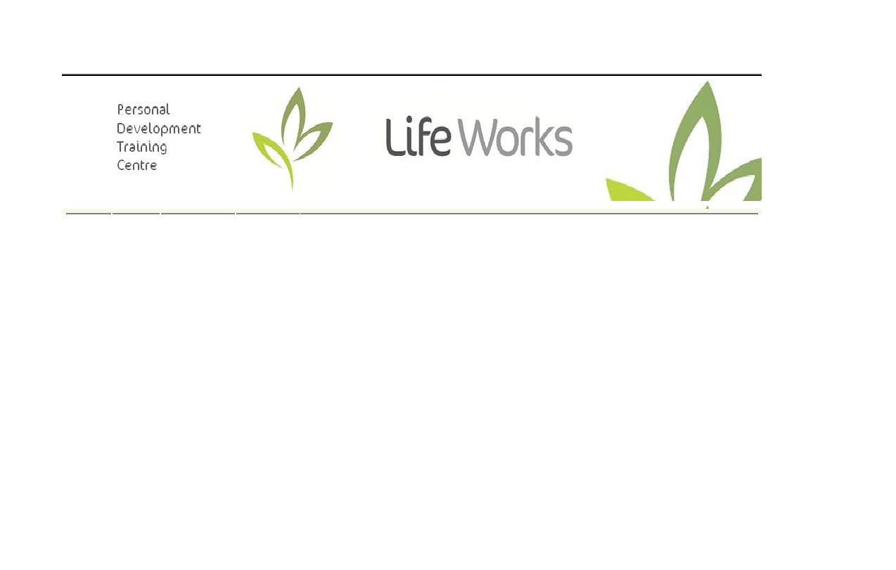 More about LifeWorks Personal Development Training Center