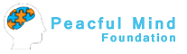 More about Peacful Mind Foundation